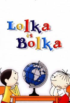 Příhody Bolka a Lolka