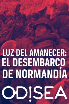 Den D – Vylodění v Normandii – 75 let: Rozbřesk 6. června 1944 (Útok)