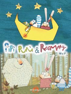 Pipi, Pupu a Rosemary III