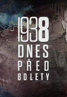 80. výročí nacistické okupace ČSR a vzniku Protektorátu Čechy a Morava: Dnes před 80 lety