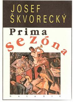 Josef Škvorecký – 95 let: Prima sezóna (1)