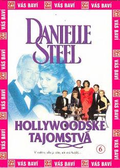 Danielle Steelová: Hollywoodská tajemství